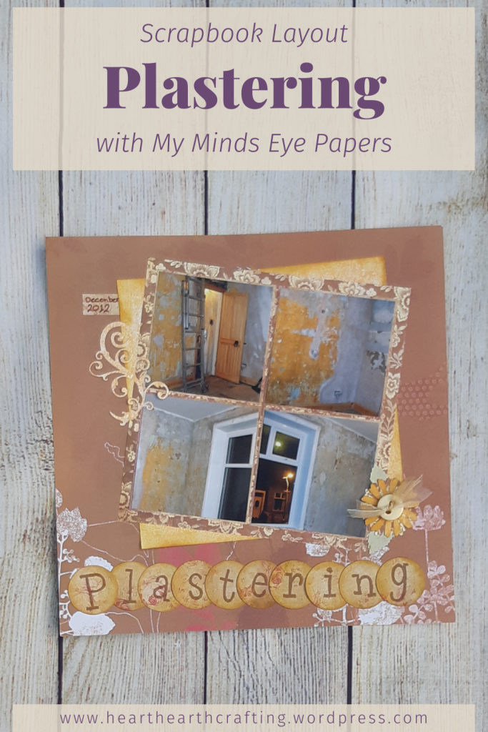 Plastering Scrapbook Layout with My Minds Eye