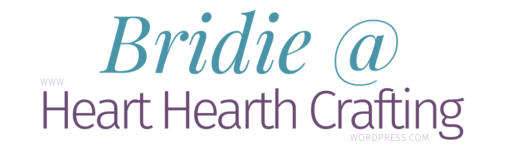 Bridie @ Heart Hearth and Crafting